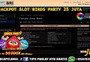 JACKPOT SLOT BIRDS PARTY 25 JUTA TANGGAL 23 2021